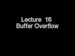 Lecture  16 Buffer Overflow