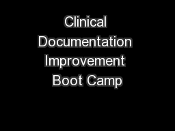 Clinical Documentation Improvement Boot Camp