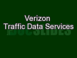 Verizon Traffic Data Services