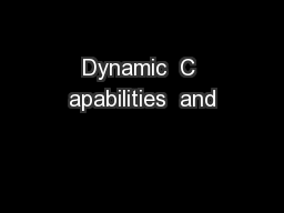Dynamic  C apabilities  and