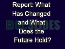 The New FIS Report: What Has Changed and What Does the Future Hold? PowerPoint PPT Presentation