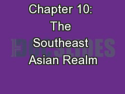 Chapter 10: The Southeast Asian Realm