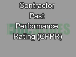 Contractor Past Performance Rating (CPPR)