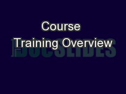 Course Training Overview
