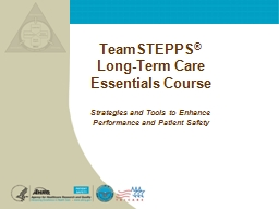 TeamSTEPPS ®  Long-Term Care Essentials