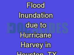 Reported Flood Inundation due to Hurricane Harvey in Houston, TX