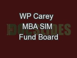 WP Carey  MBA SIM Fund Board