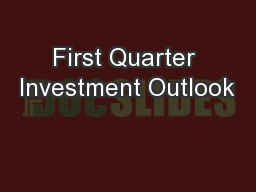 First Quarter Investment Outlook