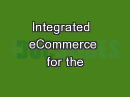 Integrated  eCommerce for the
