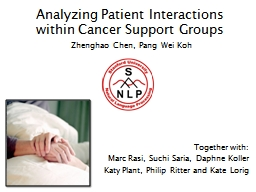 Analyzing Patient Interactions within Cancer Support Groups