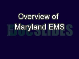 Overview of Maryland EMS