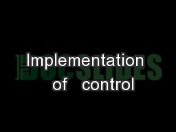 Implementation   of   control