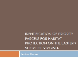 Identification of Priority Parcels for Habitat Protection on the Eastern Shore of Virginia