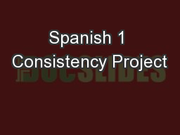 Spanish 1 Consistency Project