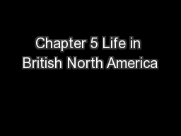 Chapter 5 Life in British North America