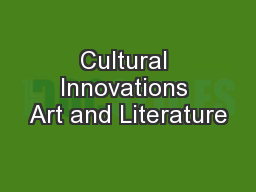 Cultural Innovations Art and Literature