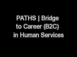 PATHS | Bridge to Career (B2C) in Human Services
