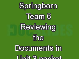 Miss Springborn Team 6 Reviewing the Documents in Unit 3 packet