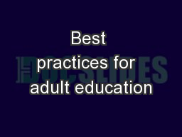 Best practices for  adult education PowerPoint PPT Presentation