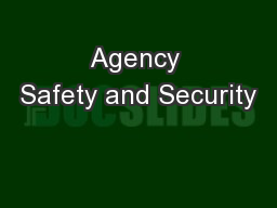 Agency Safety and Security