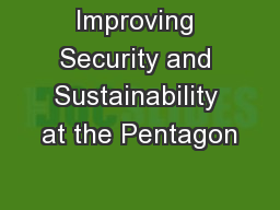 Improving Security and Sustainability at the Pentagon