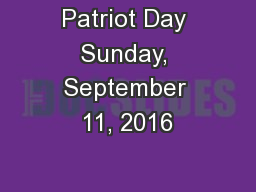 Patriot Day Sunday, September 11, 2016