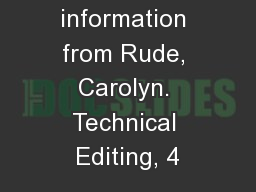 Style Most information from Rude, Carolyn. Technical Editing, 4