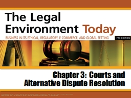 Chapter 3:  Courts and Alternative Dispute Resolution