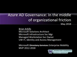 Azure AD Governance: In the middle of organizational friction PowerPoint PPT Presentation