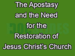 LESSON 2: The Apostasy and the Need for the Restoration of Jesus Christ's Church