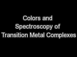 Colors and Spectroscopy of Transition Metal Complexes