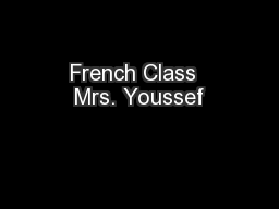 French Class  Mrs. Youssef