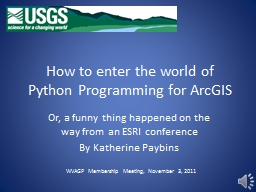 How to enter the world of Python Programming for ArcGIS