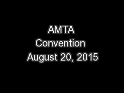 AMTA Convention August 20, 2015