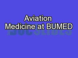 Aviation Medicine at BUMED