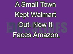 A Small Town Kept Walmart Out. Now It Faces Amazon.