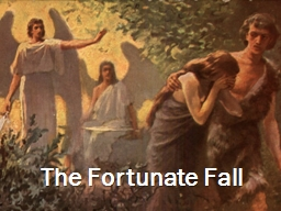 The Fortunate Fall Insert …no parent ever said…