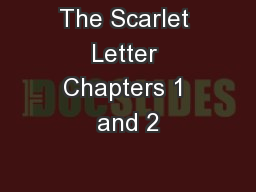 The Scarlet Letter Chapters 1 and 2