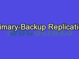 Primary-Backup Replication