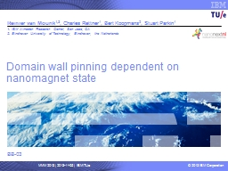 Domain wall pinning dependent on