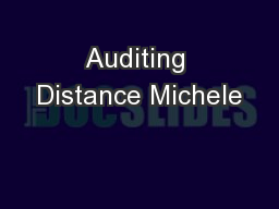 Auditing Distance Michele PowerPoint PPT Presentation