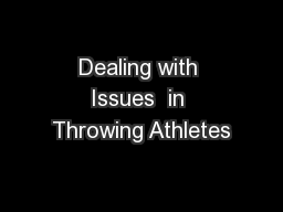 Dealing with Issues  in Throwing Athletes