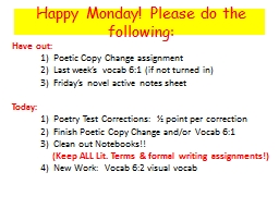 Happy Monday! Please do the following:
