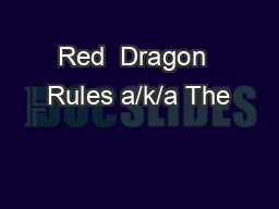 Red  Dragon  Rules a/k/a The