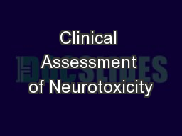 Clinical Assessment of Neurotoxicity