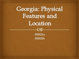 Georgia: Physical Features and Location