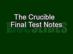 The Crucible  Final Test Notes