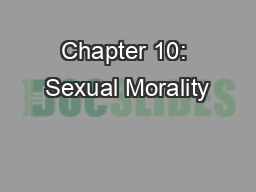 Chapter 10: Sexual Morality
