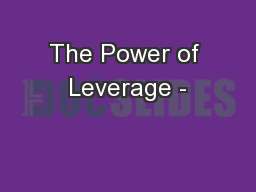 The Power of Leverage -