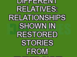' DIFFERENT TALK FOR DIFFERENT RELATIVES: RELATIONSHIPS SHOWN IN RESTORED STORIES FROM THREE GUMB